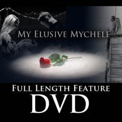 My Elusive Mychelle DVD